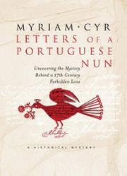 LETTERS OF A PORTUGUESE NUN by Myriam Cyr