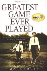 THE GREATEST GAME EVER PLAYED by Mark Frost