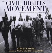 THE CIVIL RIGHTS MOVEMENT by Steven Kasher