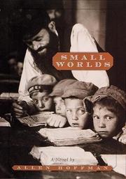 SMALL WORLDS by Allen Hoffman