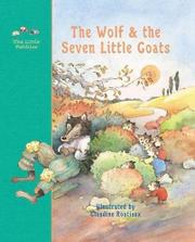 THE WOLF AND THE SEVEN LITTLE KIDS by Jacob & Wilhelm Grimm