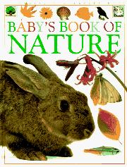 BABY'S BOOK OF NATURE by Roger Priddy