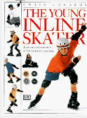 THE YOUNG INLINE SKATER by Chris Edwards