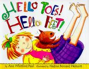HELLO TOES! HELLO FEET! by Ann Whitford Paul