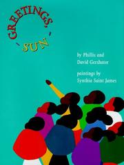 GREETINGS, SUN by Phillis Gershator