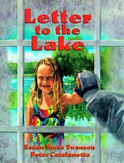 LETTER TO THE LAKE by Susan Marie Swanson
