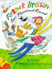 FARMER BROWN GOES ROUND AND ROUND by Teri Sloat