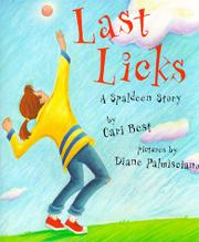 LAST LICKS by Cari Best