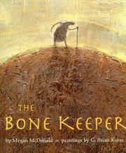 THE BONE KEEPER by Megan McDonald