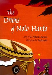 THE DRUMS OF NOTO HANTO by J. Alison James