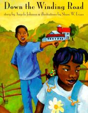 DOWN THE WINDING ROAD by Angela Johnson