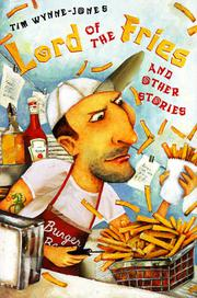 LORD OF THE FRIES by Tim Wynne-Jones