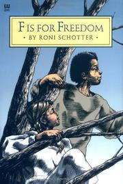 F IS FOR FREEDOM by Roni Schotter