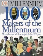 1000 MAKERS OF THE MILLENNIUM by Simon Adams