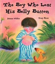 THE BOY WHO LOST HIS BELLY BUTTON by Jeanne Willis