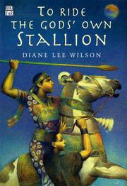 TO RIDE THE GODS' OWN STALLION by Diane Lee Wilson