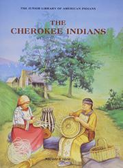 THE CHEROKEE INDIANS by Nicole Claro