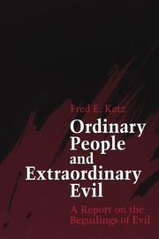 ORDINARY PEOPLE AND EXTRAORDINARY EVIL by Fred Emil Katz