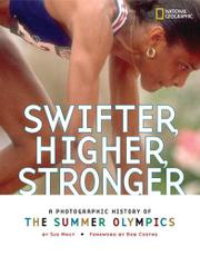 SWIFTER, HIGHER, STRONGER by Sue Macy