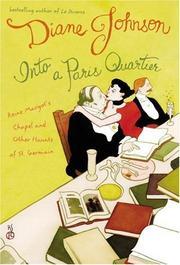INTO A PARIS QUARTIER by Diane Johnson