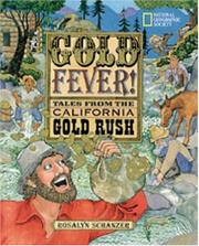 GOLD FEVER! by Rosalyn  Schanzer