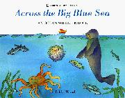 ACROSS THE BIG BLUE SEA by Jakki Wood