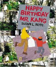 HAPPY BIRTHDAY MR. KANG by Susan L. Roth