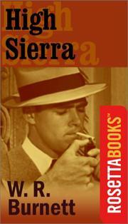 HIGH SIERRA by W.R. Burnett