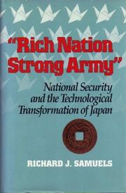 'RICH NATION, STRONG ARMY' by Richard J. Samuels