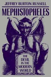 MEPHISTOPHELES: The Devil in the Modern World by Jeffrey Burton Russell