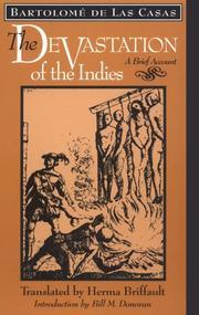 THE DEVASTATION OF THE INDIES: A Brief Account by Bartolome de Las Casas