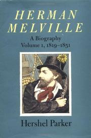 HERMAN MELVILLE by Hershel Parker