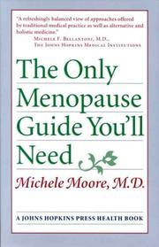 THE ONLY MENOPAUSE GUIDE YOU'LL NEED by Michele Moore