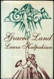 GRACELAND by Laura Kalpakian