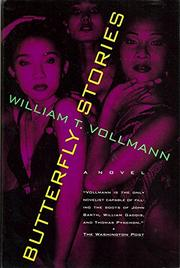 BUTTERFLY STORIES by William T. Vollmann