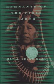 REMNANTS OF THE FIRST EARTH by Ray A. Young Bear