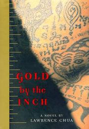 GOLD BY THE INCH by Lawrence Chua