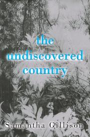 THE UNDISCOVERED COUNTRY by Samantha Gillison