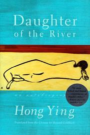 DAUGHTER OF THE RIVER by Hong Ying