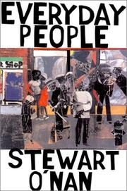 EVERYDAY PEOPLE by Stewart O'Nan