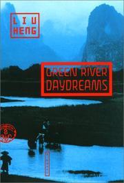 GREEN RIVER DAYDREAMS by Liu Heng