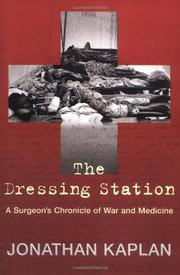 THE DRESSING STATION by Jonathan Kaplan