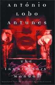 THE INQUISITORS' MANUAL by António Lobo Antunes