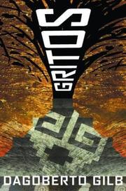 GRITOS by Dagoberto Gilb