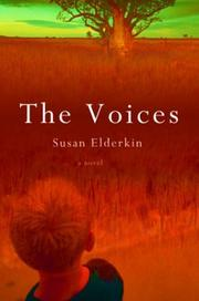 THE VOICES by Susan Elderkin