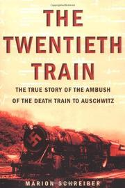 THE TWENTIETH TRAIN by Marion Schreiber