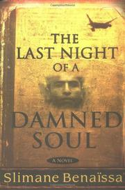 THE LAST NIGHT OF A DAMNED SOUL by Slimane Benaïssa