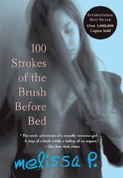 100 STROKES OF THE BRUSH BEFORE BED by Melissa P.