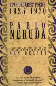 FIVE DECADES: Poems 1925-1970 by Pablo Neruda