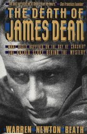 THE DEATH OF JAMES DEAN by Warren Newton Beath